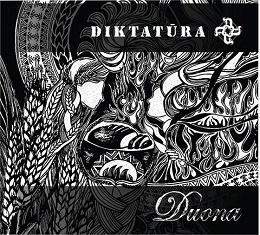 ALBUMO RECENZIJA   Diktatūra - Duona: geriausias patriotinis albumas!