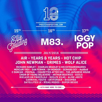 """Latvijoje vykstantis festivalis """"Positivus"""" skelbia """"line-up"""" – prie Ellie Goulding prisijungs Iggy Pop, """"M83"""" ir kiti"""
