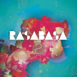 """""""Rasabasa"""" naują EP pristatys koncertais ir Latvijoje"""