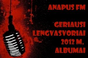 Anapus FM | Geriausi lengvasvoriai 2012 m. albumai (+ TOP 30)