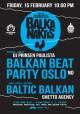 """Vasario """"Balkanaktyje"""" nenustebkite pamatę apatinį trikotažą, svečiuose – DJ Prinsenas Paulista iš Oslo"""