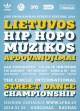 Sausio mėnesį bus išrinkti Lietuvos hip-hop'o muzikos geriausieji