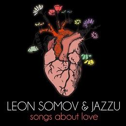 Publikos favoritai Leonas Somovas ir Jazzu Meilės dieną švęs penkiuose miestuose